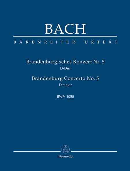 Brandenburg Concerto, No. 5 D major, BWV 1050