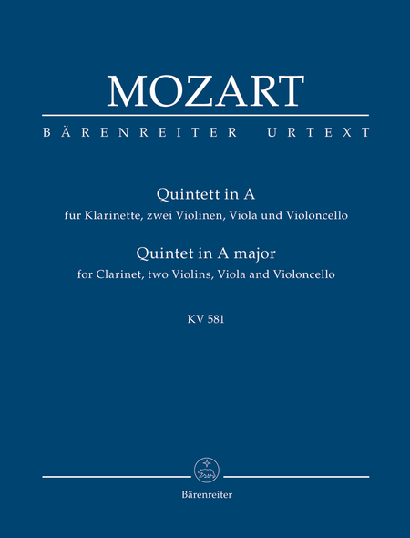 Quintet for Clarinet, two Violins, Viola and Violoncello A major KV 581 'Stadler Quintet'