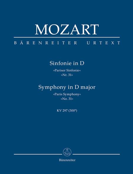 Symphony No. 31 D major KV 297 (300a) 'Paris Symphony'