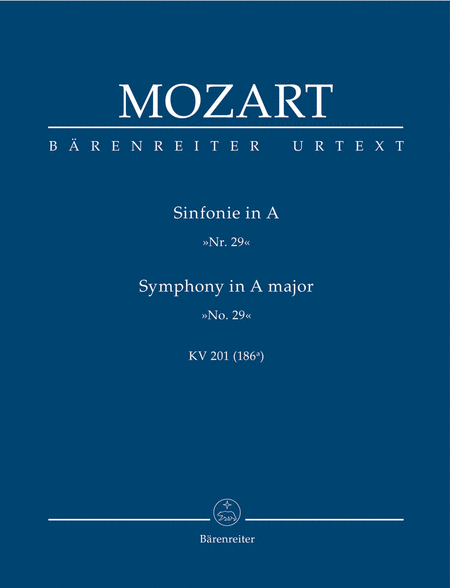 Symphony, No. 29 A major, KV 201(186a)