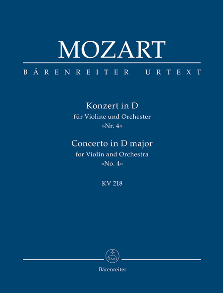 Concerto for Violin and Orchestra, No. 4 D major, KV 218