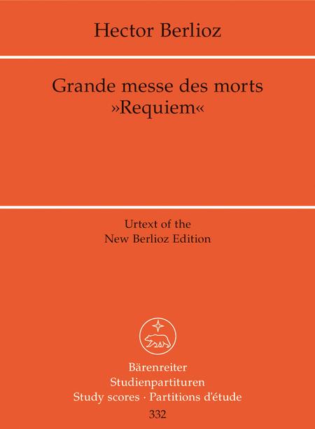Grande messe des Morts - Requiem