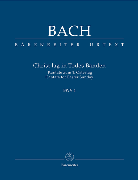 Christ lay by death enshrouded, BWV 4