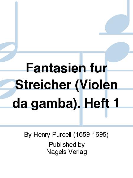 Fantasien fur Streicher (Violen da gamba). Heft 1