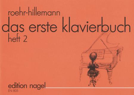 Das erste Klavierbuch fur den Einzel- und Gruppenunterricht. Band 2