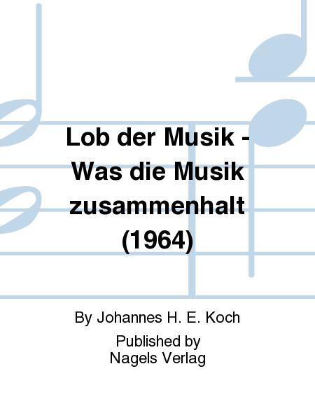 Lob der Musik - Was die Musik zusammenhalt (1964)