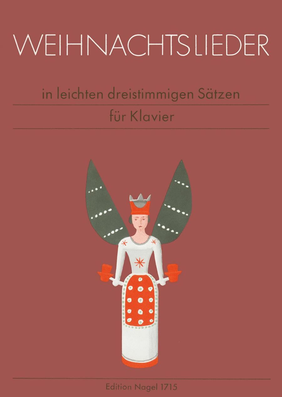 Weihnachtslieder in leichten dreistimmigen Satzen fur Klavier