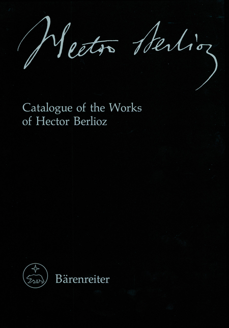 Catalogue of the Works of Hector Berlioz
