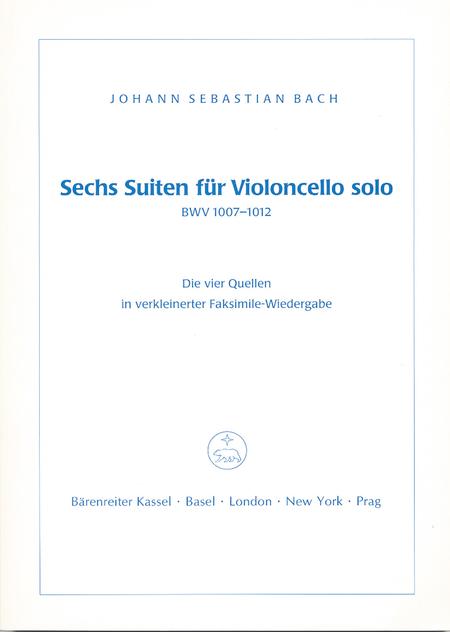 Sechs Suiten fur Violoncello solo BWV 1007-1012