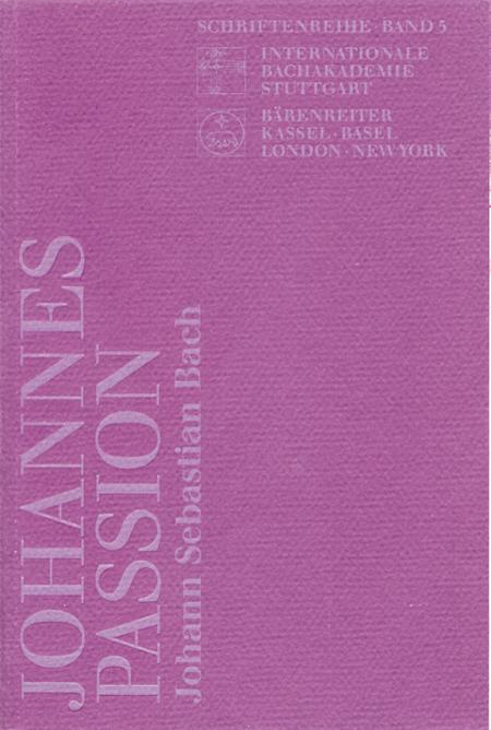 Bach, Johann Sebastian: Johannes-Passion,, BWV 245