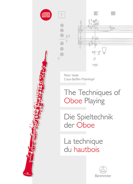 Die Spieltechnik der Oboe / The Techniques of Oboe Playing / La technique du hautbois