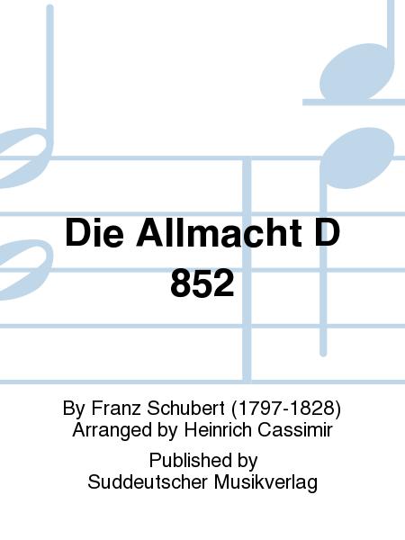 Die Allmacht D 852