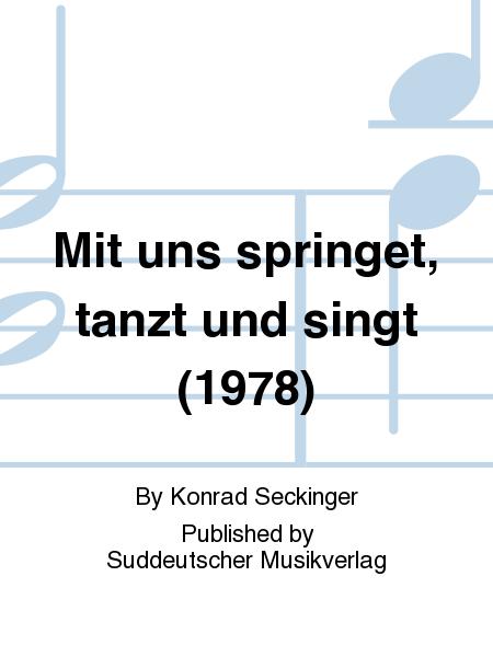 Mit uns springet, tanzt und singt (1978)