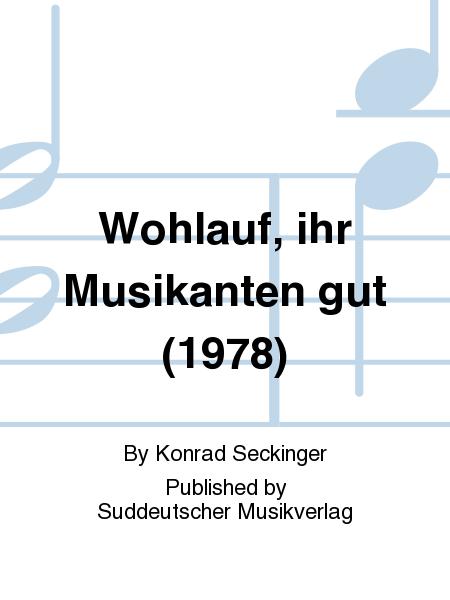Wohlauf, ihr Musikanten gut (1978)
