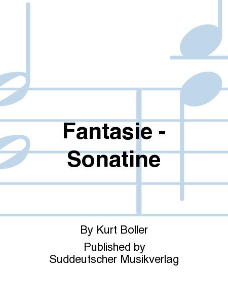 Fantasie - Sonatine