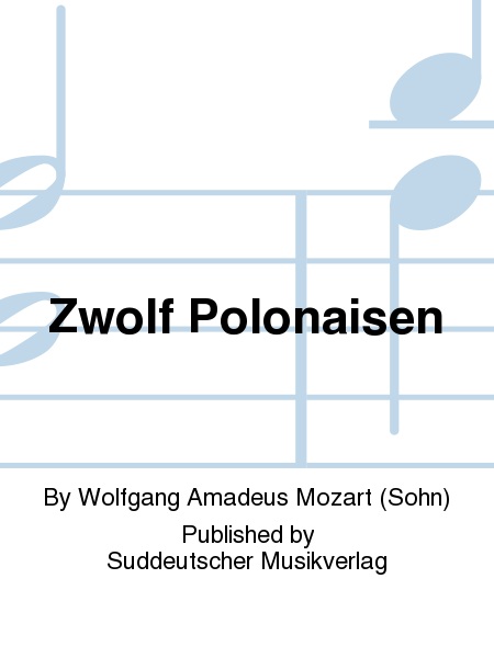 Zwolf Polonaisen
