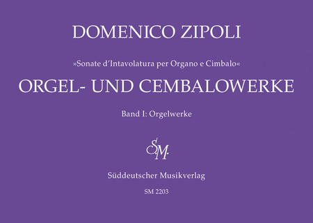 Organ Works - Orgel Und Cembalowerke, Volume 1