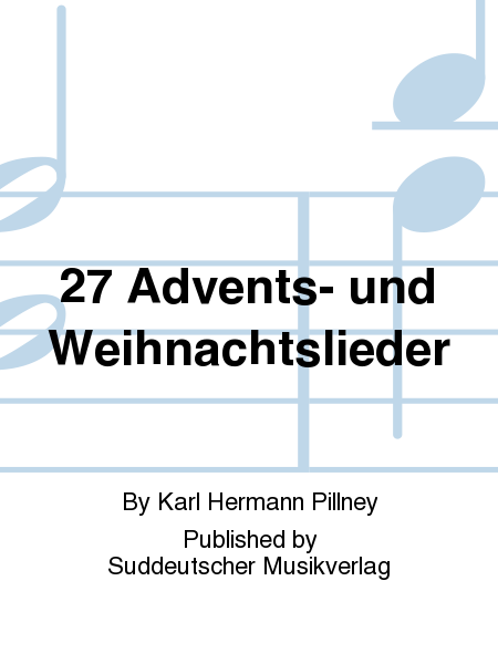 27 Advents- und Weihnachtslieder