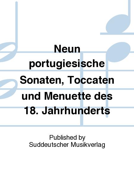 Neun portugiesische Sonaten, Toccaten und Menuette des 18. Jahrhunderts