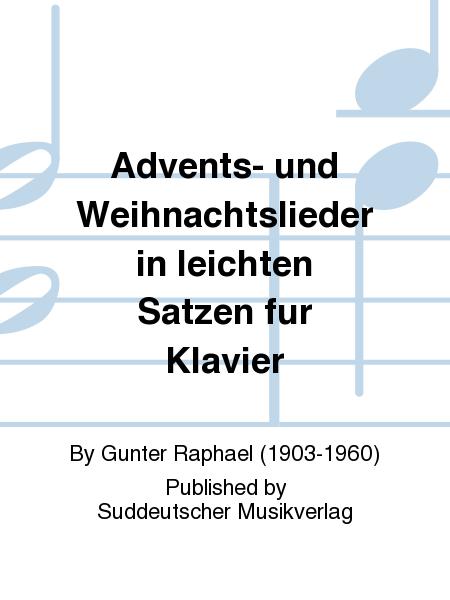 Advents- und Weihnachtslieder in leichten Satzen fur Klavier