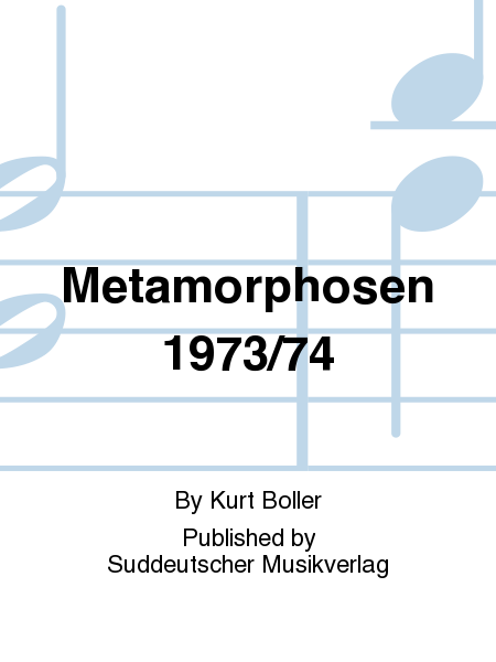 Metamorphosen 1973/74