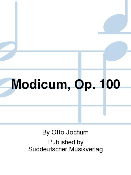Modicum, Op. 100