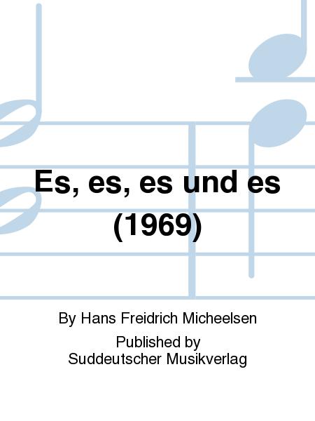 Es, es, es und es (1969)