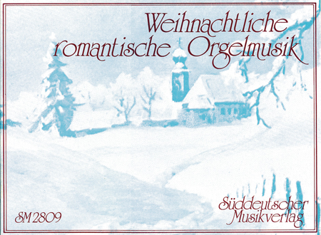Romantic Christmas Organ Music