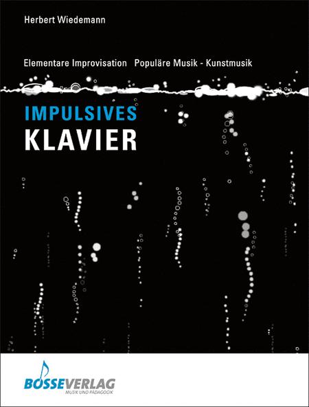 Impulsives Klavierspiel