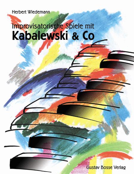Improvisatorische Spiele mit Kabalewski & Co