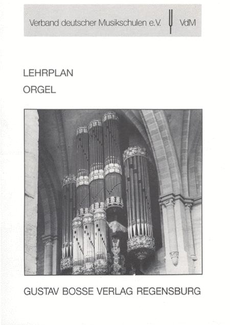Lehrplan Orgel