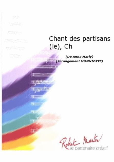 Le Chant des Partisans, Chant/choeur