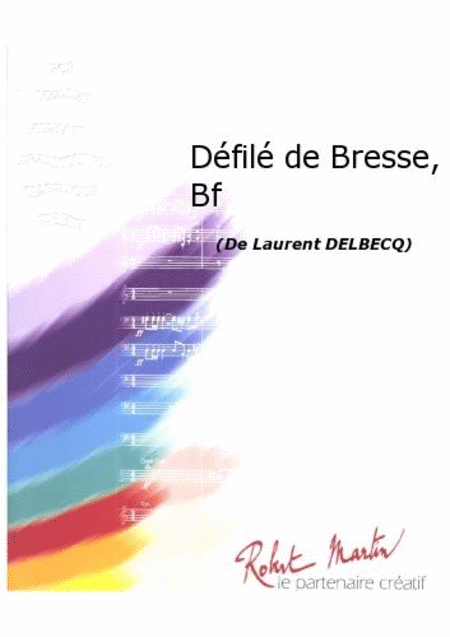 Defile de Bresse, Batterie Fanfare