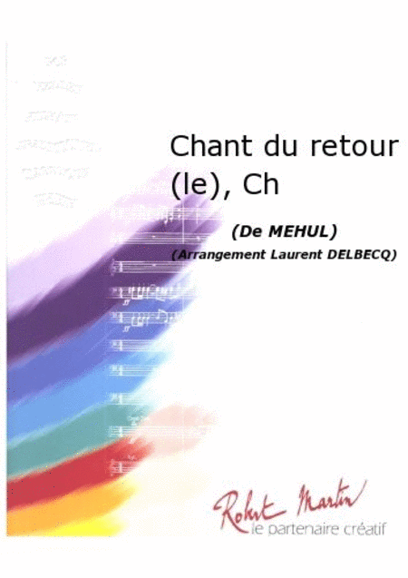 Le Chant du Retour, Chant/choeur