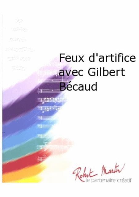 Feux d'Artifice Avec Gilbert Becaud