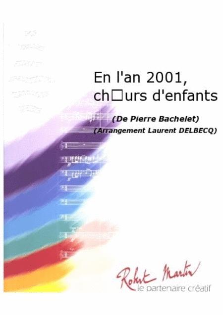 En l'An 2001, Choeurs d'Enfants
