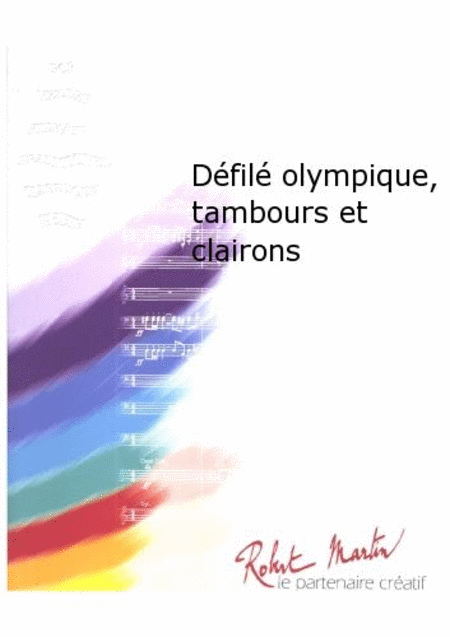 Defile Olympique, Tambours et Clairons