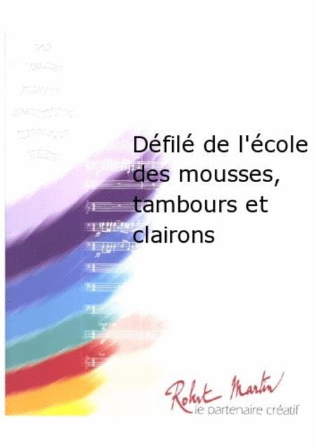 Defile de l'ecole des Mousses, Tambours et Clairons