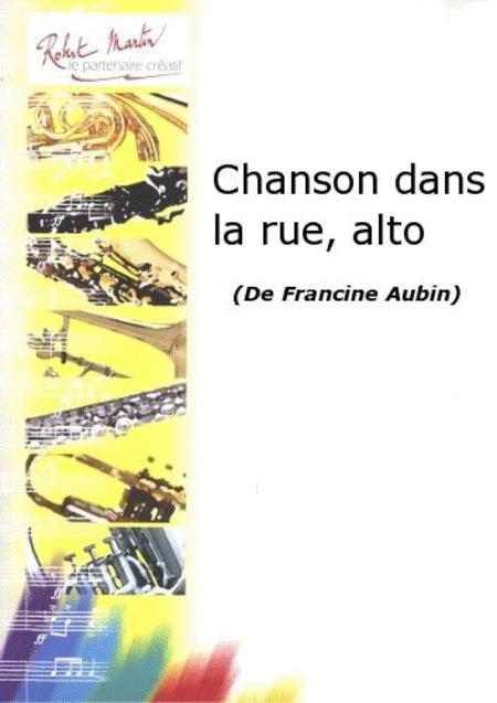 Chanson Dans la Rue, Alto