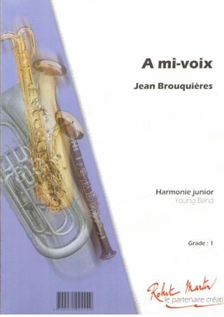 A Mi-Voix, Trompette Solo