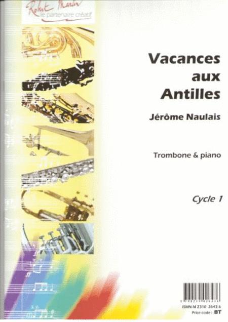 Vacances Aux Antilles
