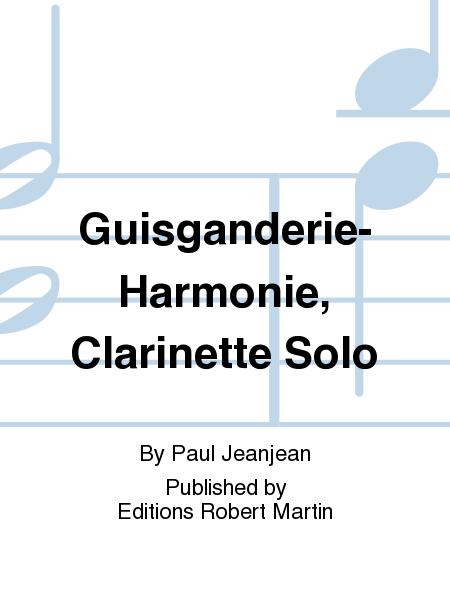 Guisganderie-Harmonie, Clarinette Solo