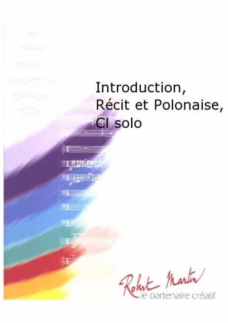 Introduction, Recit et Polonaise, Clarinette Solo