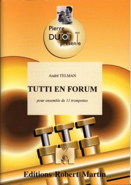 Tutti En Forum, 11 Trompette