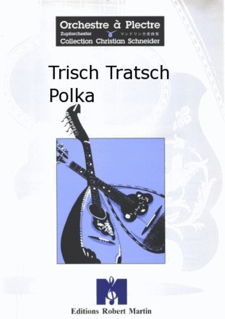 Trisch Tratsch Polka