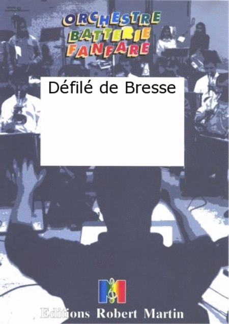 Defile de Bresse