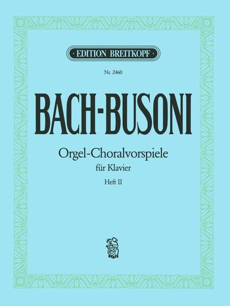 Choralvorspiele, Heft 2