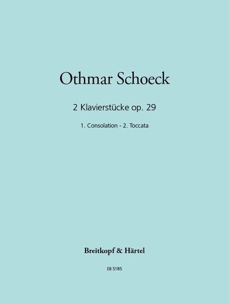 Zwei Klavierstucke op. 29