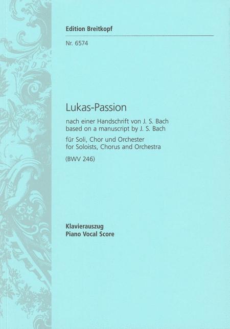Lukas-Passion BWV 246
