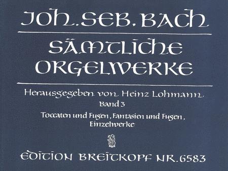 Samtliche Orgelwerke, Band 3